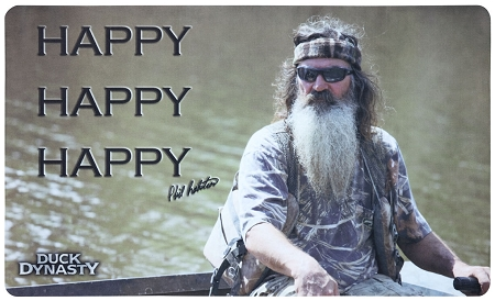 Duck Dynasty Happy Happy Happy