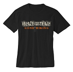 Blaze your own Trail (GONE HIKING) BLACK T-shirt