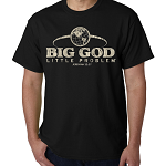 BIG GOD little problem®  JEREMIAH VERSE 32:27 Christian T-shirt  BLACK