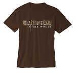 Blaze your own Trail (IN THE WOODS) BROWN T-shirt