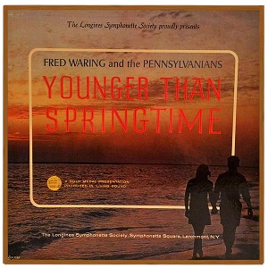 Fred Waring and the Pennsylvanians (Younger Than Springtime)